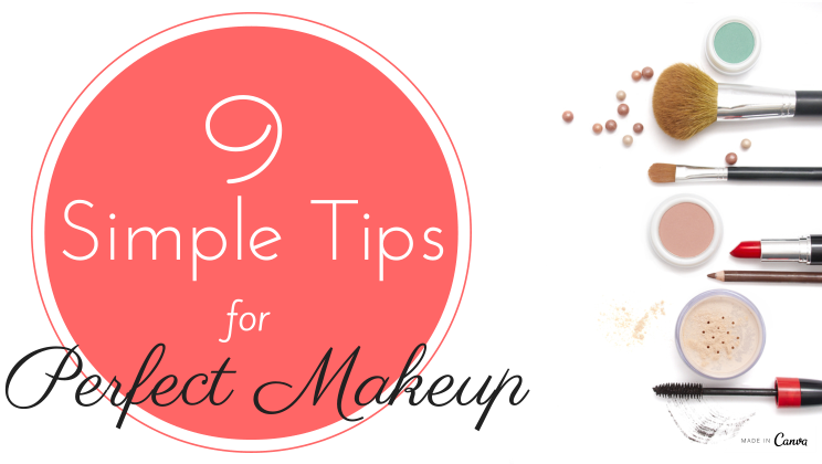 9 unbelievably simple steps for perfect makeup [infographic]