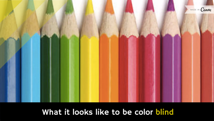 One In Ten Men Are Color Blind Most Of You Probably Know At Least A Few People Who Even If They Haven T Made Themselves Known To