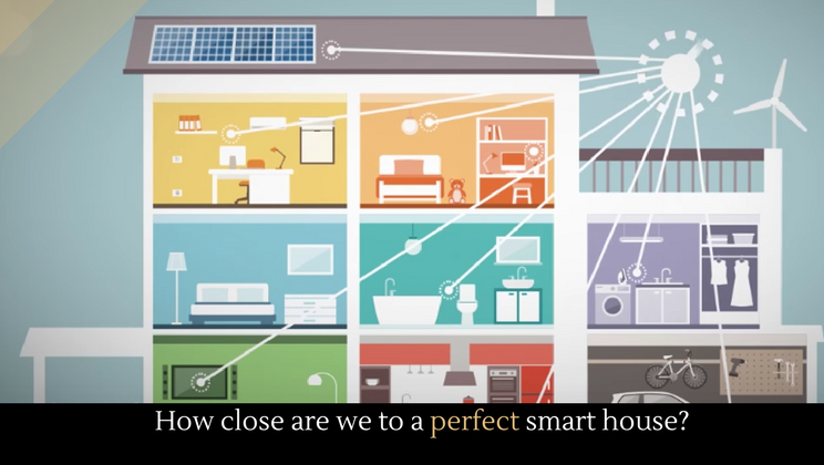 How Close Are We To A Perfect Smart House?