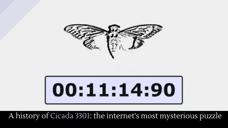 A history of Cicada 3301: the internet's most mysterious puzzle